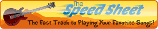 The Speed Sheet - Your Fast Track to Learning Your Favorite Songs!